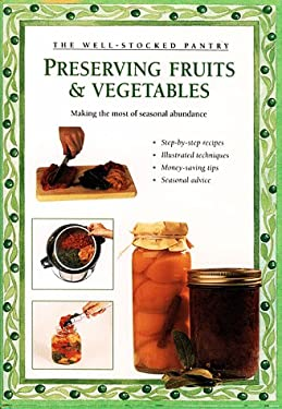 Preserving Fruits & Vegetables 9780882668529