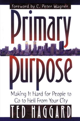Primary Purpose: Making It Hard for People to Go to Hell from Your City 9780884193814