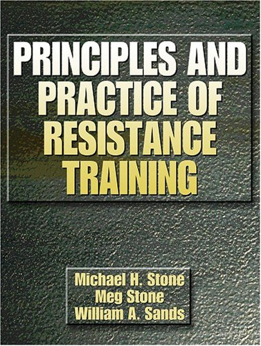Principles and Practice of Resistance Training 9780880117067