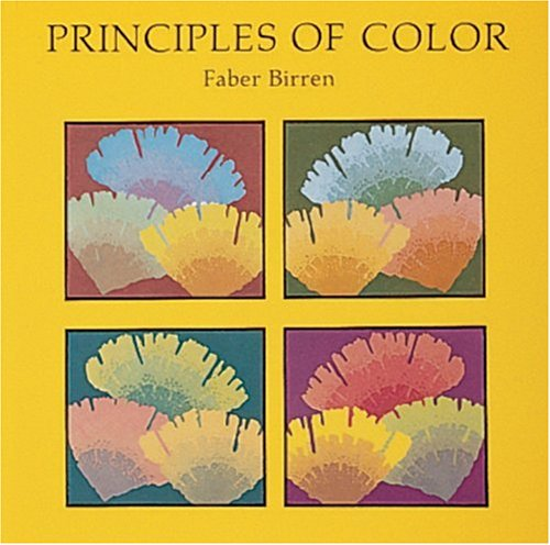 Principles of Color: A Review of Past Traditions and Modern Theories of Color Harmony 9780887401039