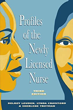 Profiles of the Newly Licensed Nurse 9780887376603