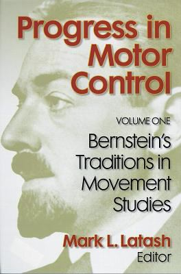 Progress in Motor Control Vol 1 Bernstein Trdntns in Movmnt Stdy 9780880116749