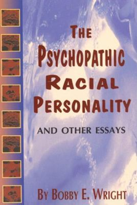 Psychopathic Racial Personality and Other Essays 9780883780718