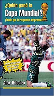 Quien Gano La Copa Mundial? 9780881134957