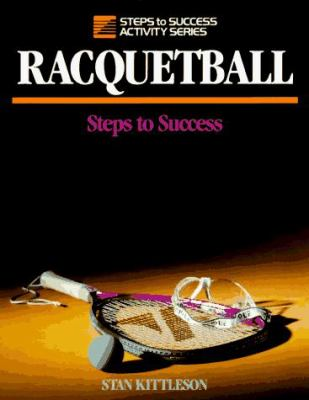 Racquetball: Steps to Success 9780880114400