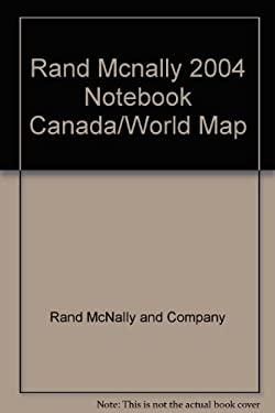 Rand Mcnally 2004 Notebook Canada/World Map