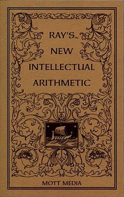 Ray's New Intellectual Arithmetic 9780880620604