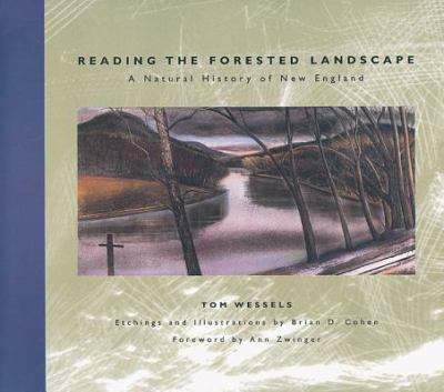 Reading the Forested Landscape: A Natural History of New England 9780881504200