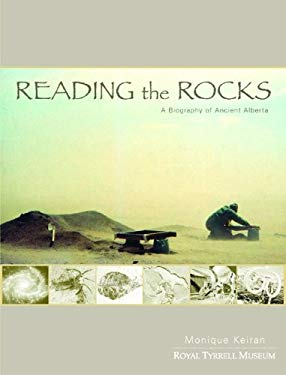 Reading the Rocks: A Biography of Ancient Alberta 9780889952881