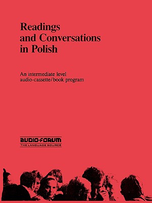 Readings and Conversations in Polish 9780884322528
