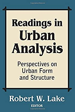 Readings in Urban Analysis: Perspectives on Urban Form and Structure 9780882850825