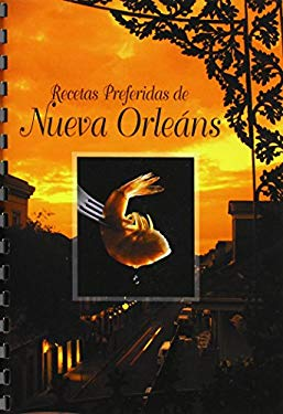 Recetas Preferidas de Nueva Orleans = Favorite New Orleans Recipes 9780882892009