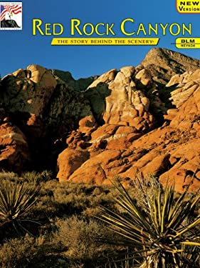Red Rock Canyon: The Story Behind the Scenery 9780887140259