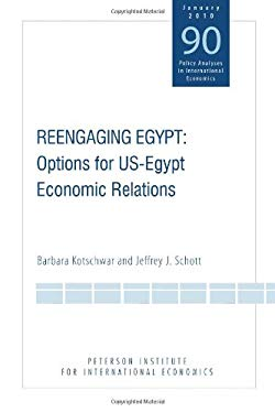 Reengaging Egypt: Options for US-Egypt Economic Relations 9780881324396