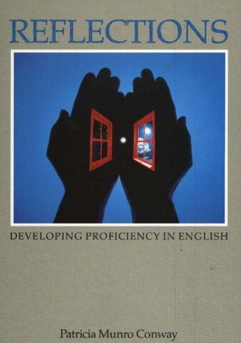 Reflections: Developing Proficiency in English 9780887510434