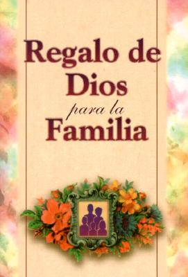 Regalo de Dios Para la Familia = God's Word for the Family 9780881135749