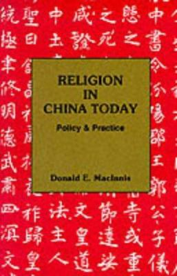 Religion in China Today: Policy and Practice 9780883445945
