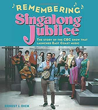 Remembering Singalong Jubilee 9780887806421