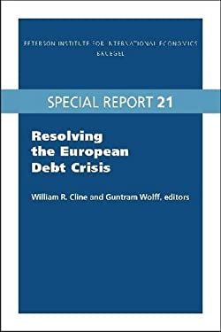 Resolving the European Debt Crisis 9780881326420