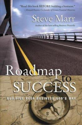Roadmap to Success: Building Your Business God's Way 9780882700359