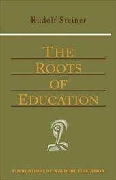 Roots of Education (New Edition)