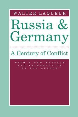 Russia and Germany: A Century of Conflict 9780887383496