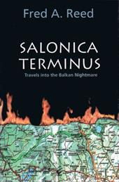 Salonica Terminus: Travels Into