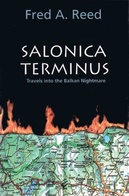 Salonica Terminus: Travels Into 9780889223684