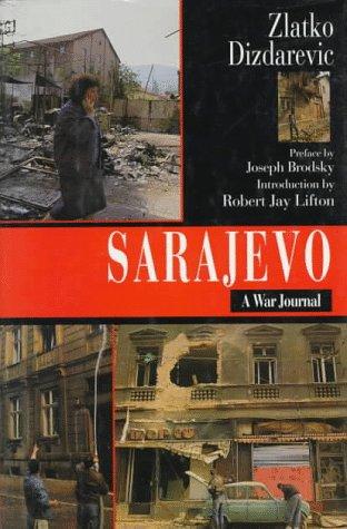 Sarajevo: A War Journal 9780880641494