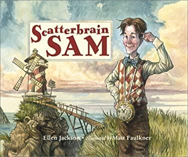 Scatterbrain Sam 9780881063943