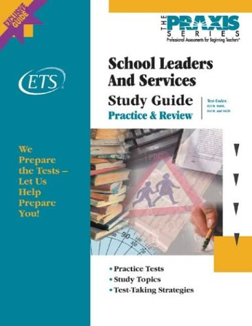 School Leaders and Services Study Guide 9780886852597