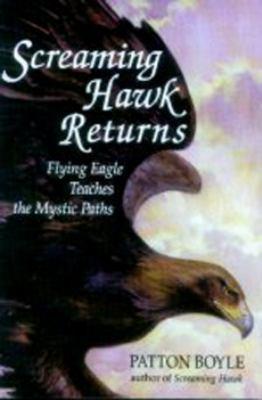 Screaming Hawk Returns 9780882681924