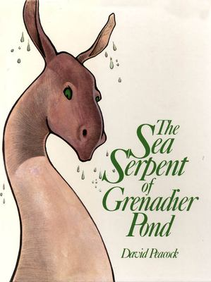 The Sea Serpent of Grenadier Pond 9780888820860