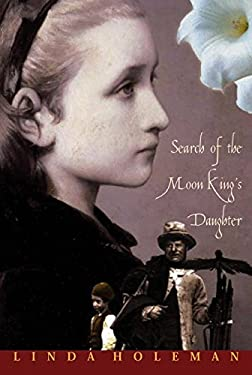 Search of the Moon King's Daughter 9780887766091