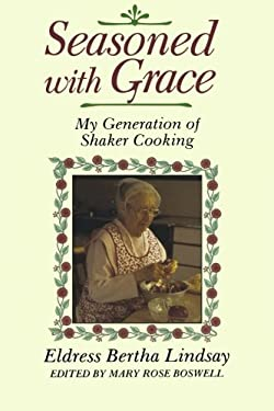 Seasoned with Grace: My Generation of Shaker Cooking 9780881500998