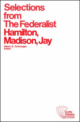 Selections from the Federalist 9780882950419