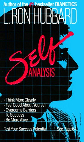 Self Analysis: A Simple Self-Help Volume of Tests and Techniques Based on the Discoveries Contained in Dianetics 9780884042648