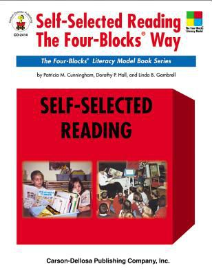 Self-Selected Reading, the Four-Blocks Way 9780887247866