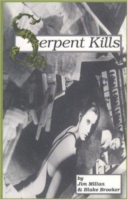 Serpent Kills 9780887545283