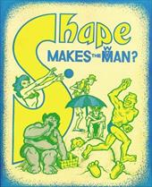 Shape Makes the Man? 3956648