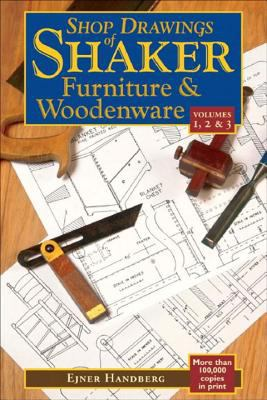 Shop Drawings of Shaker Furniture & Woodenware, Volumes 1,2, & 3 9780881507775