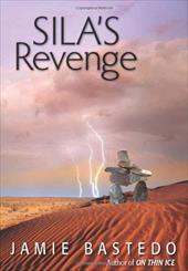 Sila's Revenge - Bastedo, Jamie