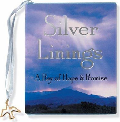 Silver Linings: A Ray of Hope & Promise