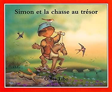 Simon Et La Chasse Au Tresor 9780887764202