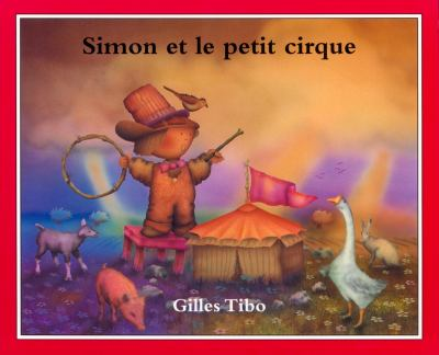 Simon Et Le Petit Cirque 9780887764233