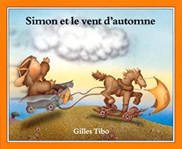 Simon Et Le Vent D'Automne 9780887762772