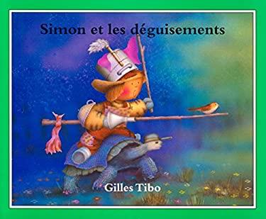 Simon Et Les Desguisements 9780887765469