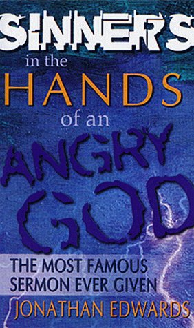 Sinners in the Hands of an Angry God 9780883684153