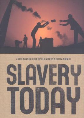 Slavery Today 9780888997722