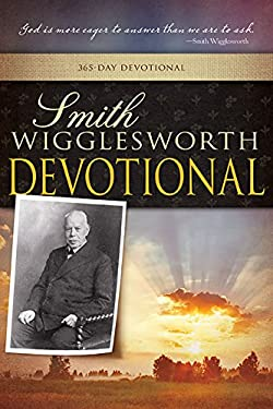 Smith Wigglesworth Devotional 9780883685747